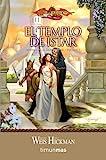 El templo de Istar: Leyendas de la Dragonlance. Volumen 1