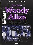 Todo sobre woody allen