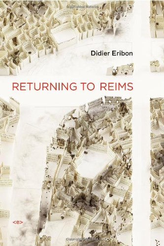 Returning to Reims (Semiotext(e) / Foreign Agents) por Didier Eribon