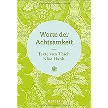 Worte der Achtsamkeit: Texte von Thich Nhat Hanh