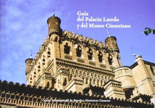 Guía del Palacio de Laredo y del Museo Cisneriano (El Taller del Historiador)