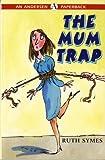 The Mum Trap (Andersen Paperbacks)