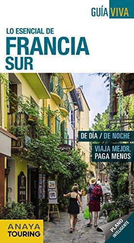 Francia Sur (Guía Viva - Internacional) por Anaya Touring