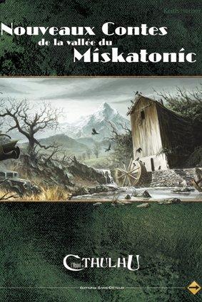 L'Appel de Cthulhu - Nouveaux Contesd e la vallée du Miskatonic