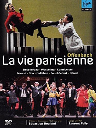 Jacques Offenbach - La vie parisienne (Opéra de Lyon 2007) [Import italien]