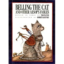 Belling the Cat and Other Aesop's Fables by Tom Paxton (1990-04-01)