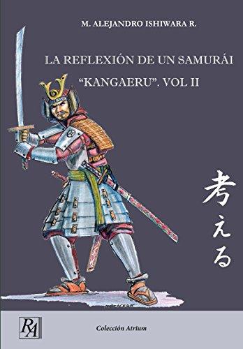 LA REFLEXIÓN DE UN SAMURAI KANGAERU.VOL2 (Samurái)