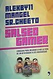 Salseo gamer