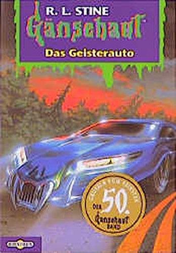 Das Geisterauto: Gänsehaut Band 50