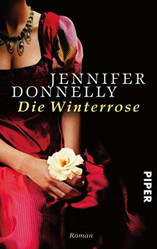 Buchseite und Rezensionen zu 'Die Winterrose: Roman (Rosen-Trilogie 2)' von Jennifer Donnelly