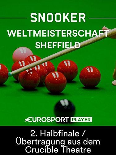 schaft in Sheffield (ENG) - 2. Halbfinale (Best of 33)/Übertragung aus dem Crucible Theatre ()