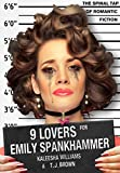 9 Lovers for Emily Spankhammer by Kaleesha Williams, Timothy James Brown