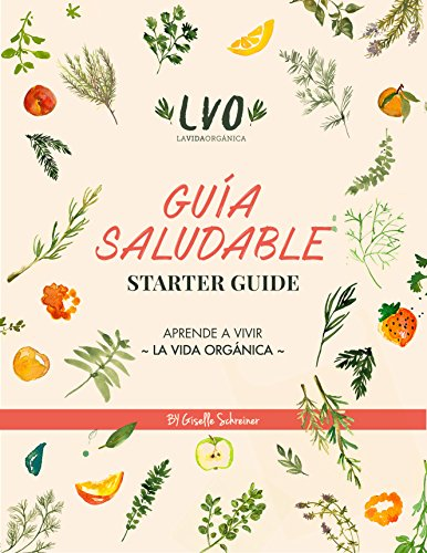 Guía Saludable por Giselle Schreiner