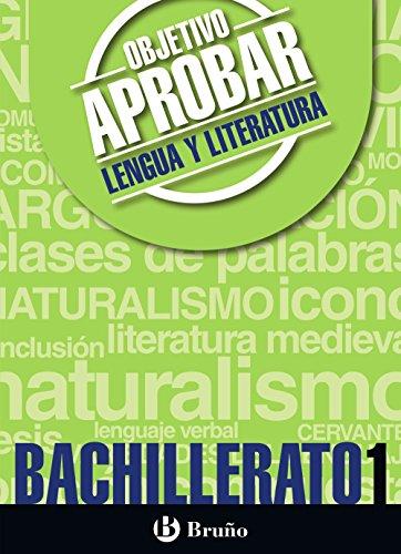 Objetivo aprobar lengua y literatura 1 bachillerato : 1 bachillerato : cuaderno del alumno por Carmen Jiménez García-Brazales