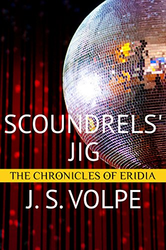 Scoundrels' Jig (The Chronicles of Eridia) (English Edition)