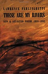 These Are My Rivers: New and Selected Poems 1955-1993 (New Directions Paperbook, 786)