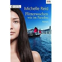 Flitterwochen wie im Paradies (Digital Edition)