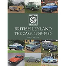 British Leyland: The Cars, 1968-1986