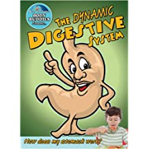 Dynamic Digestive System: How Does My Stomach Work? (Slim Goodbody's Body Buddies)