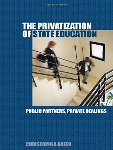 Privatising Education: Public Partners, Private Dealings