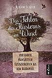 Das Fehlen des Flüsterns im Wind von Miriam Schäfer