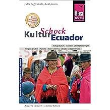 Reise Know-How KulturSchock Ecuador