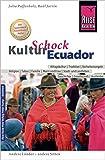 Reise Know-How KulturSchock Ecuador - Julia Paffenholz