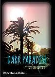 Dark Paradise - Untergetaucht -