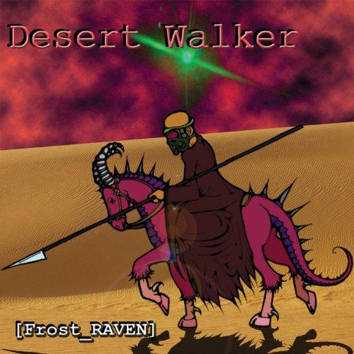 Desert Walker -
