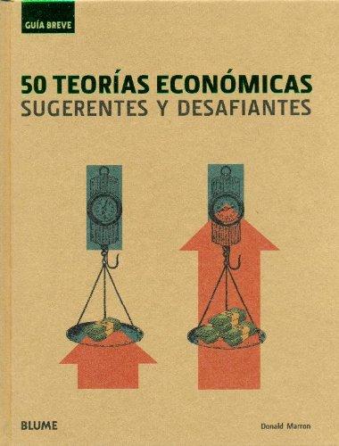 Gu¡a Breve. 50 Teor¡as económicas (Guía Breve) por Donald Marron