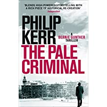 The Pale Criminal: Bernie Gunther Thriller 2