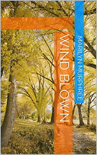 Wind Blown (English Edition)