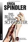 'Das Blut meiner Schwester' von 'Erica Spindler'