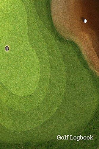 Golf Logbook: Golf Log por Journals For All