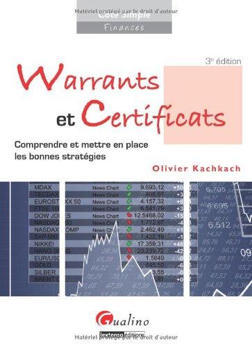 Warrants et certificats : Comprendre et mettre en place les bonnes stratégies