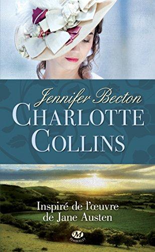 Charlotte Collins (Historique) par Jennifer Becton