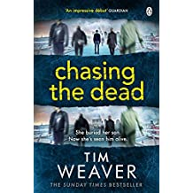 Chasing the Dead: Her son died . . . or so she thought. Don't miss this GRIPPING THRILLER (David Raker Series Book 1)