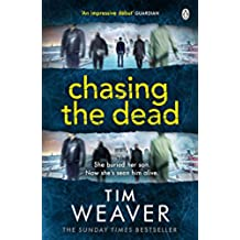 Chasing the Dead: Her son died . . . or so she thought. Don't miss this GRIPPING THRILLER (David Raker Series)