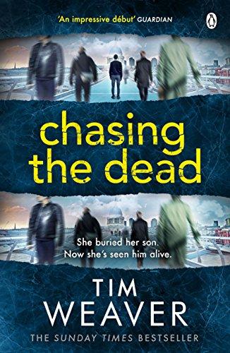Chasing the Dead: David Raker Missing Persons #1 (David Raker Series)