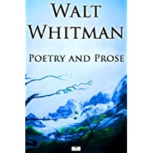 Walt Whitman: Poetry and Prose (English Edition)