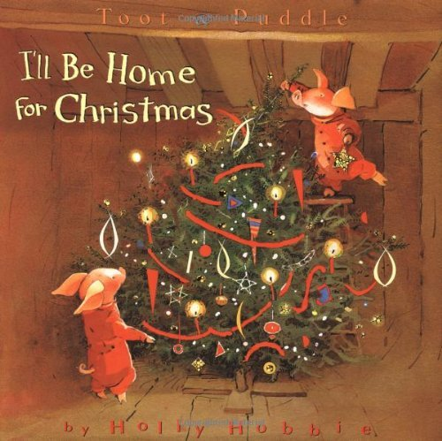 ill-be-home-for-christmas-by-holly-hobbie-2001-10-01