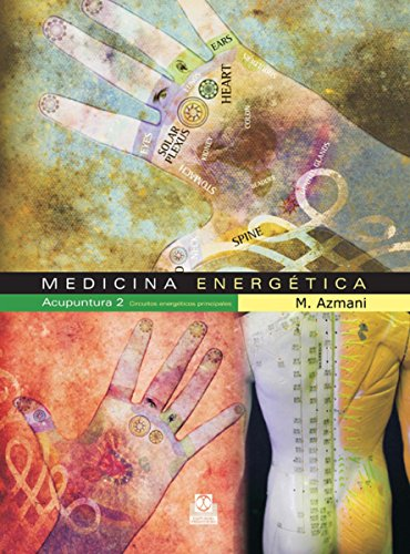 Medicina energética: Acupuntura 2 Circuitos energéticos principales
