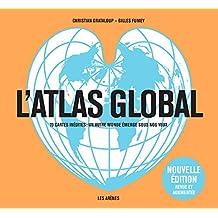 L'Atlas global (édition revue et augmentée)