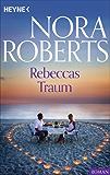 Rebeccas Traum