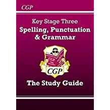 Spelling, Punctuation and Grammar for KS3 - Study Guide