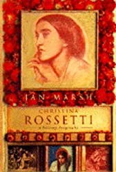 Christina Rossetti: A Literary Biography