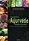 Le grand livre de l'Ayurveda adapté à l'occident...