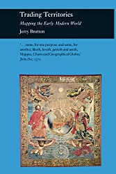 Trading Territories: Mapping the Early Modern World (Picturing History)