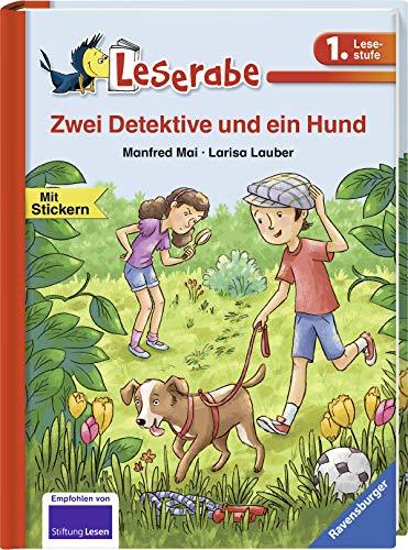 Zwei Detektive und ein Hund (Leserabe - 1. Lesestufe)