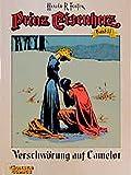 Prinz Eisenherz, Bd.11, Verschwörung auf Camelot - Hal Foster